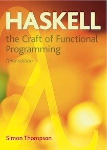 Haskell -- The Craft of Functional Programming